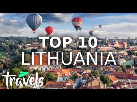 Top 10 Reasons to Visit Lithuania in 2021