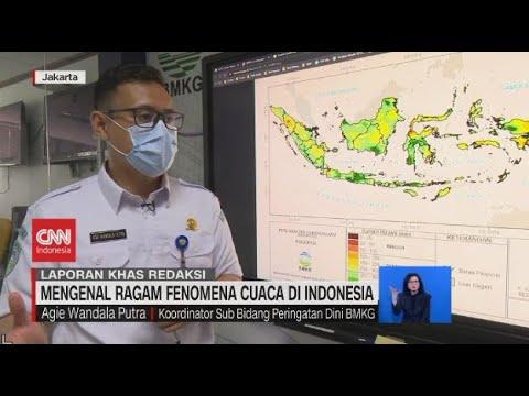 Mengenal Ragam Fenomena Cuaca Di Indonesia