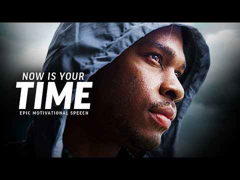 NOW IS YOUR TIME - Best Motivational Speech Video (Featuring Brian M. Bullock)