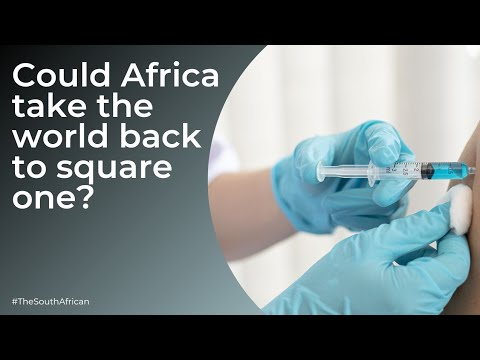 Africa's vaccine shortfall could take world 'back to square one'