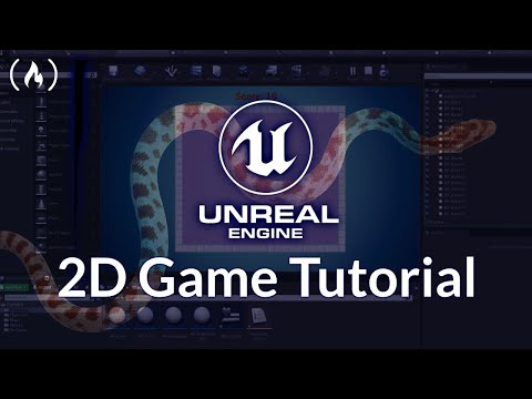 Unreal Engine Tutorial - Create a 2D Snake Game [Code + Assets]
