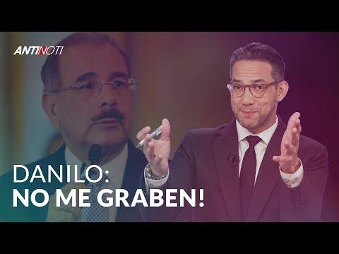 DANILO: ¡NO ME GRABEN! - #Antinoti Octubre 03, 2019