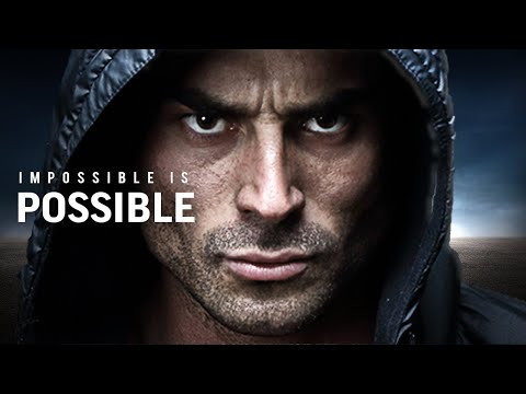 IMPOSSIBLE IS POSSIBLE - Best Motivational Video