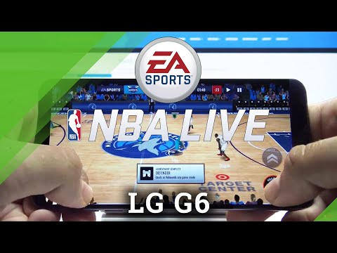 National Basketball on LG G6 - NBA Gameplay & Performance Checkup