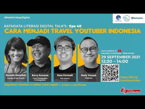 Cara Menjadi Travel YouTuber Indonesia