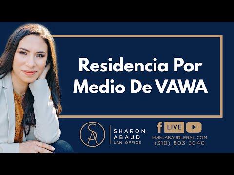 🔴 Residencia Por Medio De VAWA