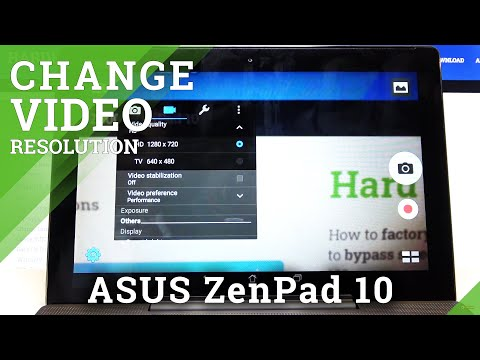 How to Change Video Quality in ASUS ZenPad 10 – Find Video Resolution Options