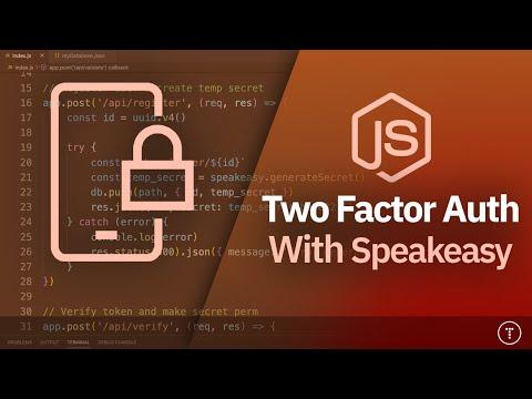 Two Factor Authentication | Node.js & Speakeasy