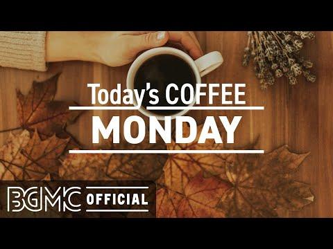 MONDAY Jazz & Bossa: Positive Mood Jazz & Coffee Time Bossa Nova for Working at Home, Study