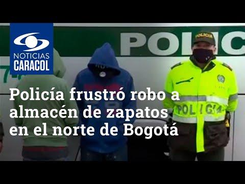 Policía frustró robo a almacén de zapatos en el norte de Bogotá