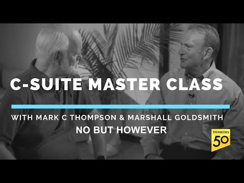 C-Suite Master Class: No, But, However