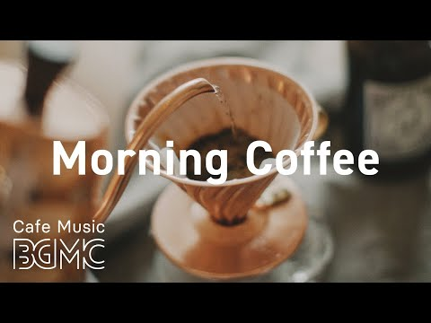 Morning Coffee: Monday Jazz & Bossa Nova Music - Fresh Coffee Jazz Playlist at Home