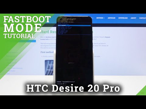 How to Get Access into Fastboot Menu in HTC Desire 20 Pro – Open & Quit Fastboot Mode