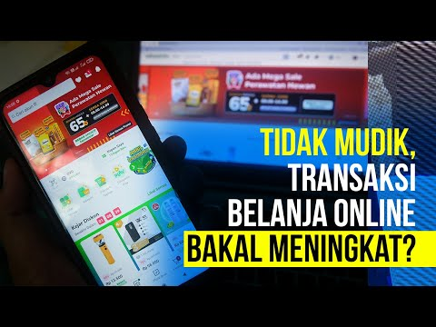 Tidak Mudik, Transaksi Belanja Online Bakal Meningkat?