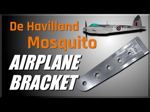 Machining a De Havilland Mosquito Airplane Bracket! WW203