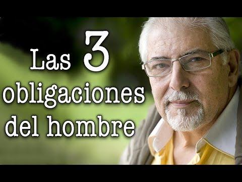 Jorge Bucay - Las 3 obligaciones del HOMBRE