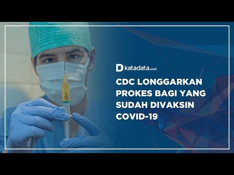 CDC Longgarkan Prokes Bagi yang Sudah di Vaksin Covid-19 | Katadata Indonesia