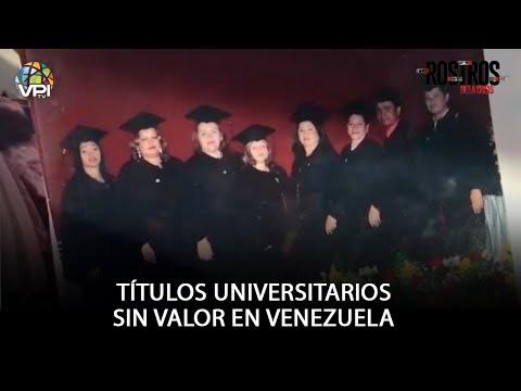 Rostros de la Crisis - Títulos Universitarios sin valor en Venezuela