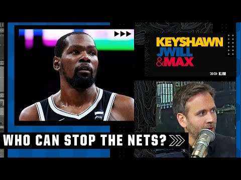 No team is stopping the full-strength Nets in the East - Max Kellerman | Keyshawn, JWill & Max