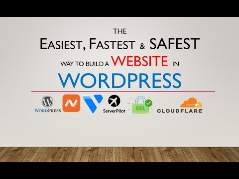The easiest fastest and safest way to build a WordPress Website