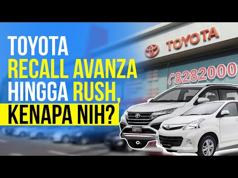 Toyota recall Avanza Hingga Rush, Kenapa Nih?