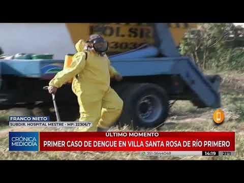 Confirman el primer caso de dengue en Villa Santa Rosa de Río Primero