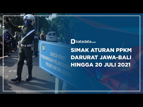 Simak Aturan PPKM Darurat Jawa-Bali Hingga 20 Juli 2021 | Katadata Indonesia
