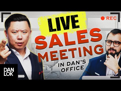 Actual LIVE Sales Meeting Inside Dan Lok's Office (Exclusive)