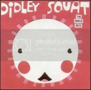 Didley Squat - The Smile Box photo DidleySquat-TheSmileBox_zps27bfeb5d.jpg