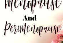 What is Menopause and Perimenopause