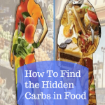 How To Find the Hidden Carbs in Food