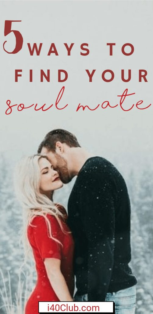 5 Ways to Find Your Soul Mate