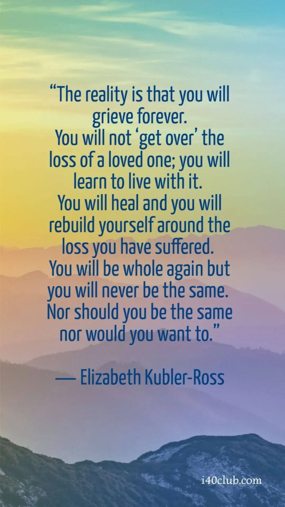 Grief Quotes - Self Care Tips for Loss
