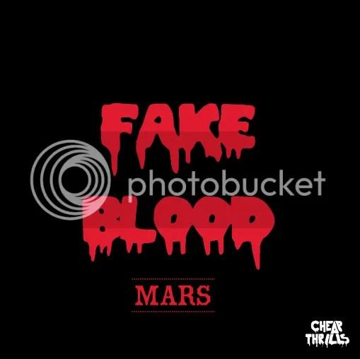 Fake Blood - Mars