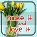 Make It and Love It