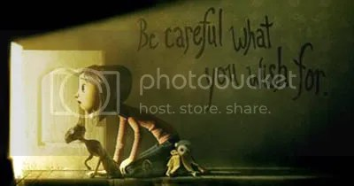 Coraline Movie - Be careful what you wish for!