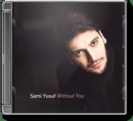 Sami Yusuf - Without You