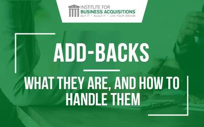 Add-Backs.  What They Are, and How to Handle Them