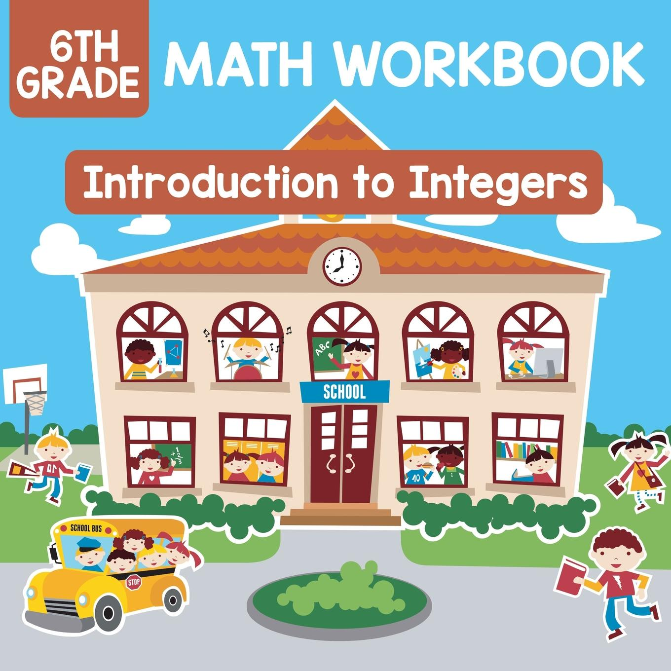 6th Grade Math Workbook Introduction To Integers