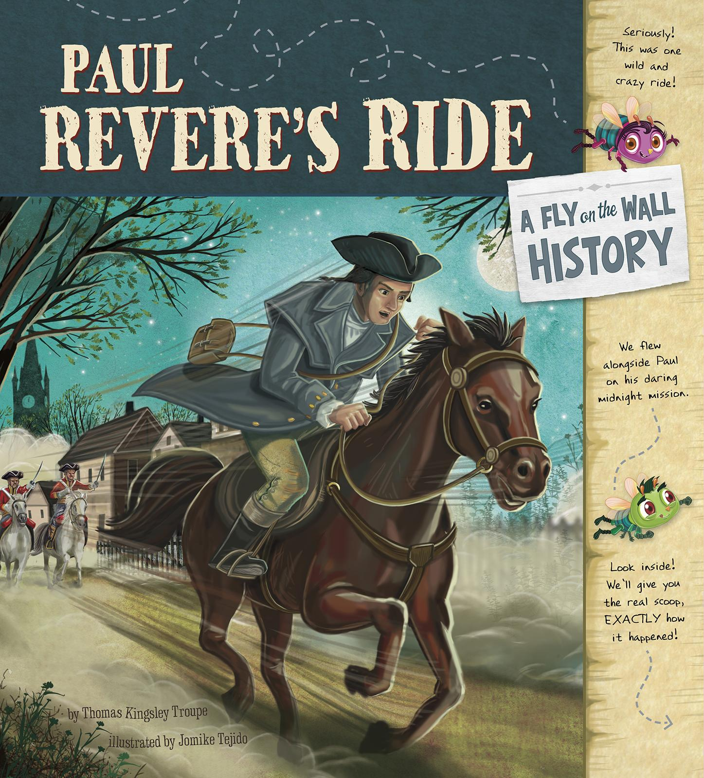 Fly On The Wall History Paul Revere S Ride A Fly On The