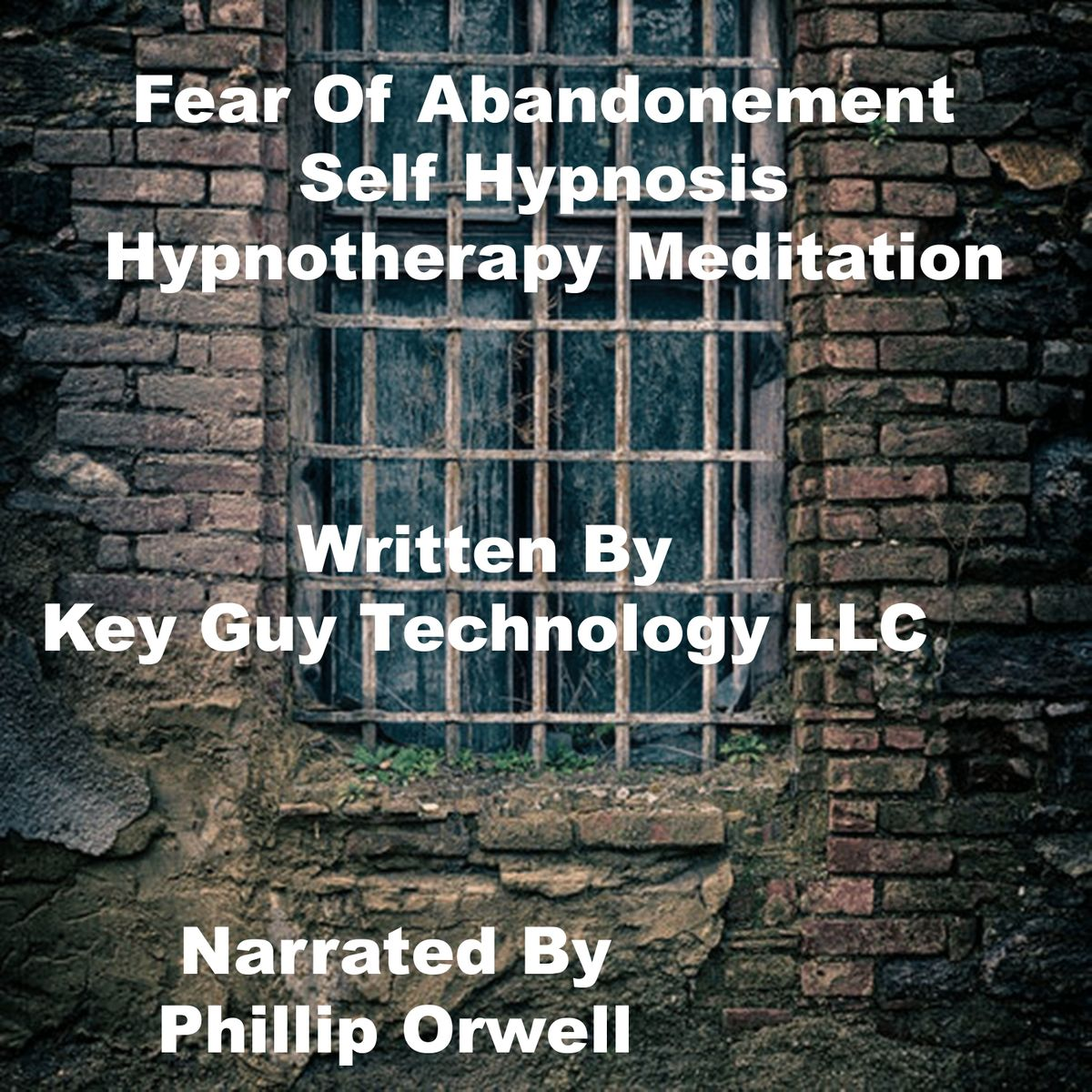 Fear Of Abandonment Self Hypnosis Hypnotherapy Meditation