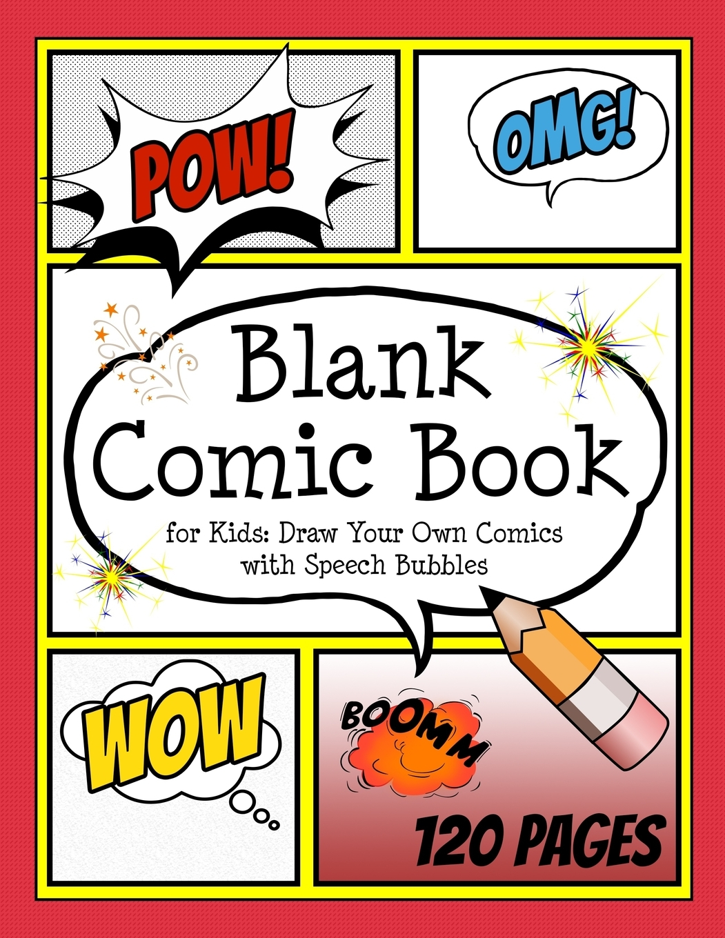 Blank Comic Book For Kids Draw Your Own Comics With