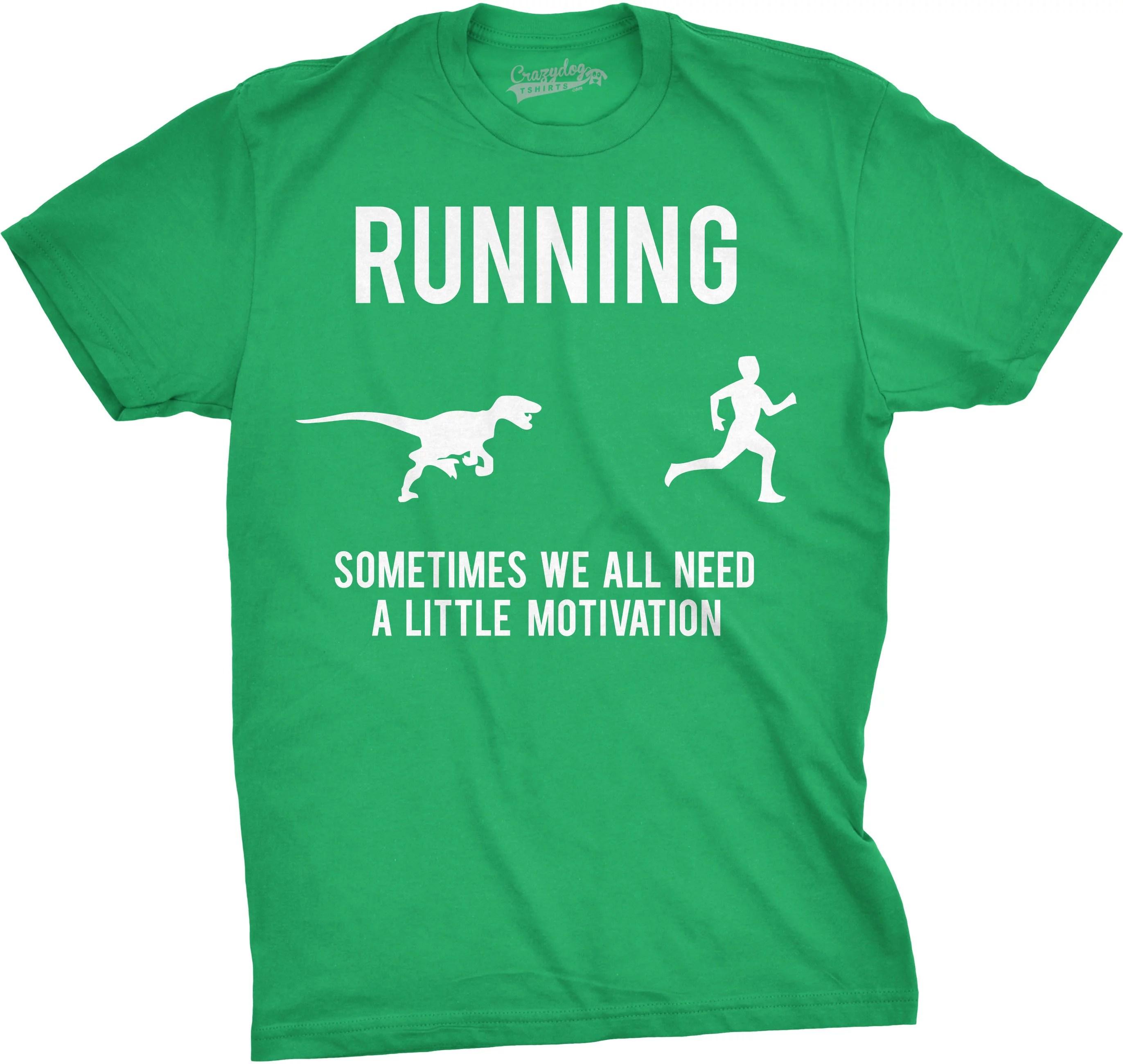 Mens Running Motivation Raptor Chase T Shirt Funny