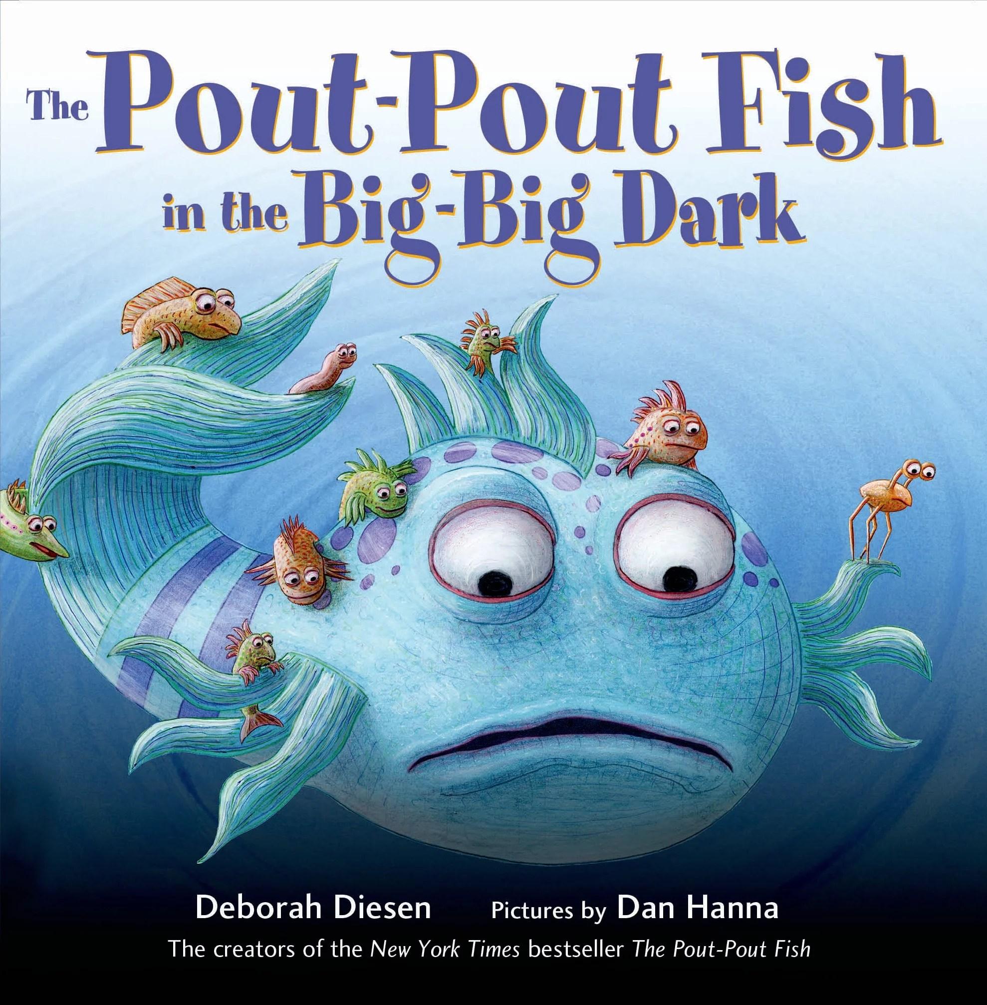 Pout Pout Fish In The Big Big Dark Board Book