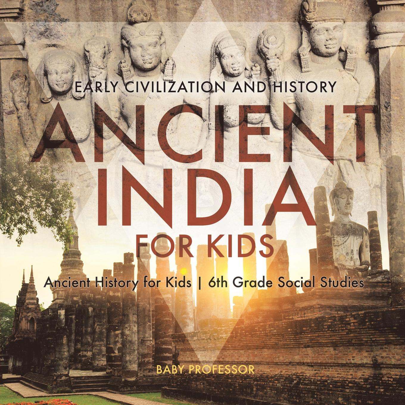 Ancient India For Kids