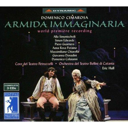 Cimarosa : Armida Immaginaria [Complete]