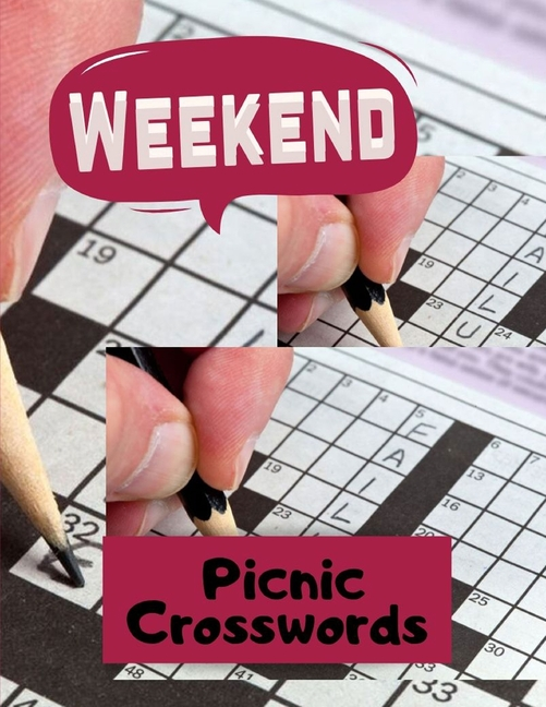 weekend picnic crosswords crossword puzzle books for adults in bulk hours of brain boosting entertainment for adults and kids the supreme word