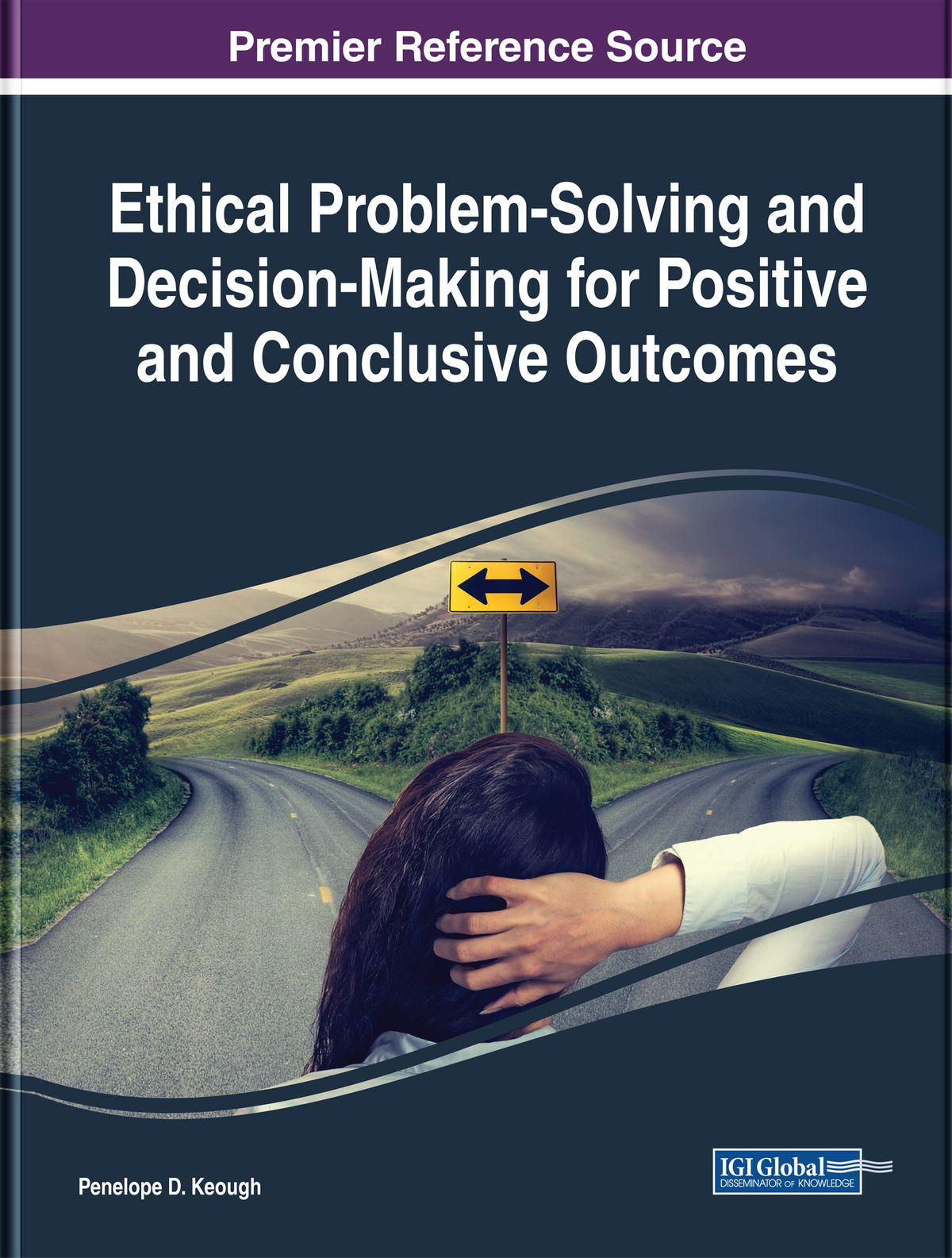 Ethical Problem Solving And Decision Making For Positive