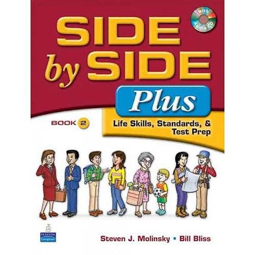 Side by Side Plus: Life Skills, Standards, & Test Prep Book 2