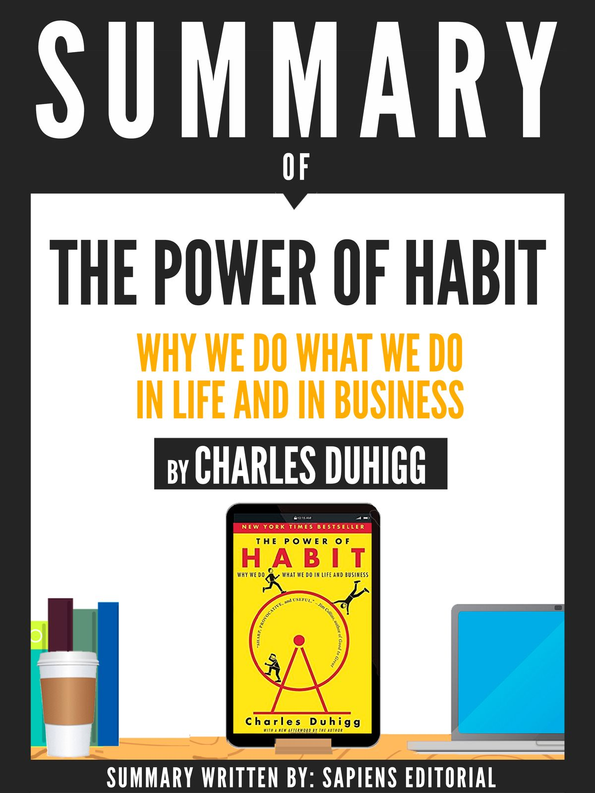 Summary Of The Power Of Habit Why We Do What We Do In